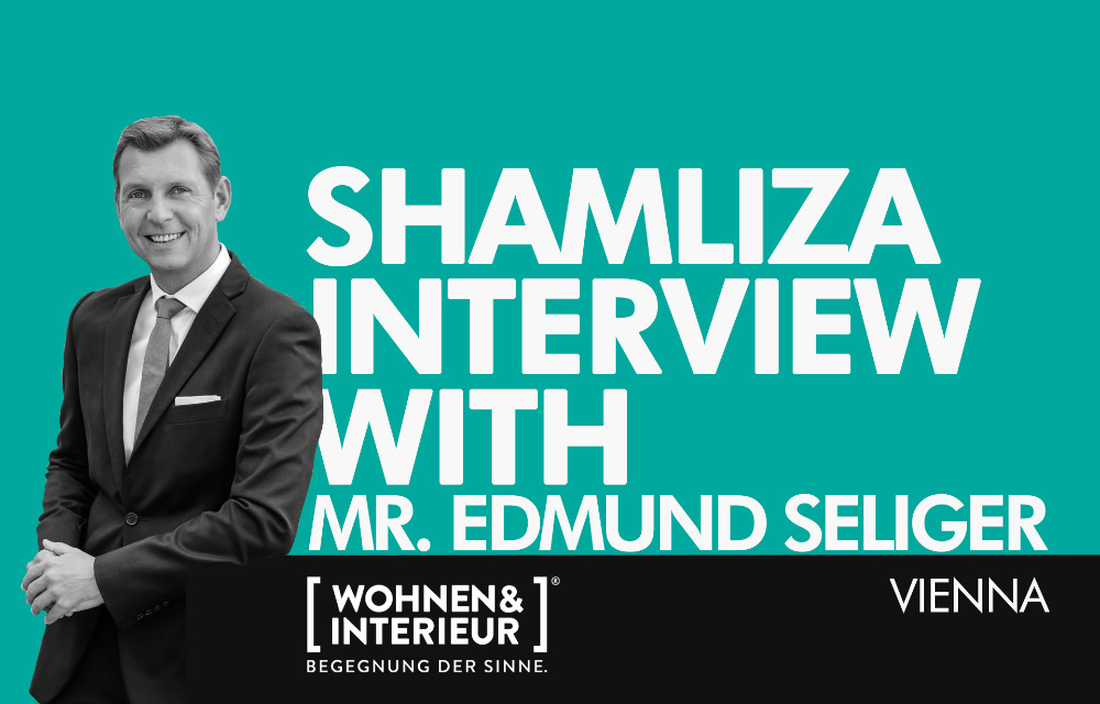 Shamliza interview with Mr. Edmund Seliger
